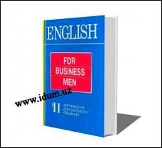 Инглиз тилини ўрганувчилар учун китоб (English for Businessmen. Г. А. Дудкина)