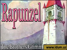 Fairy Tales – Rapunzel (by the Grimm Brothers)